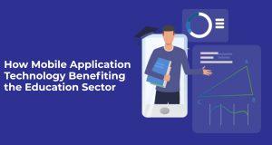 Mobile Application Technology Benefits