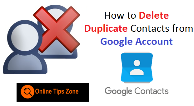 How to Remove Duplicate Google Contacts