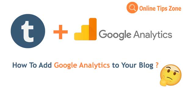 Tumblr Analytics | How to setup Google Analytics
