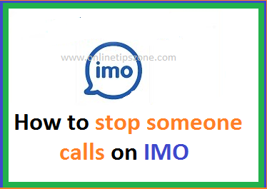 How to stop someone calls in IMO