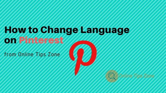 How to change Pinterest language