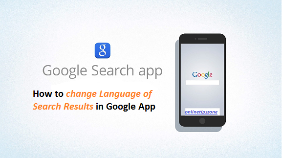 change language of google search app