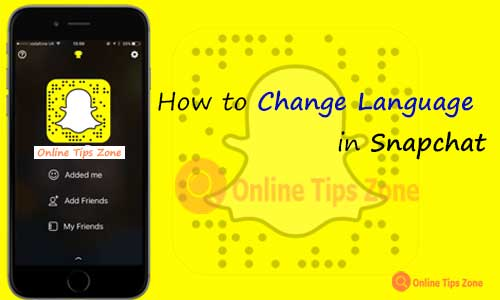 How to change Snapchat Language