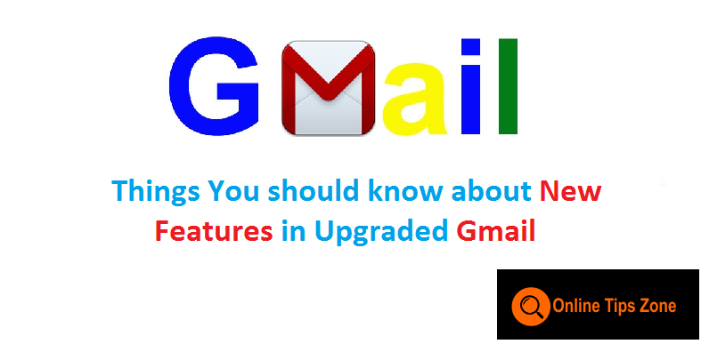 New Gmail Features | Gmail 2018-19 | Snooze | Confidential Mode