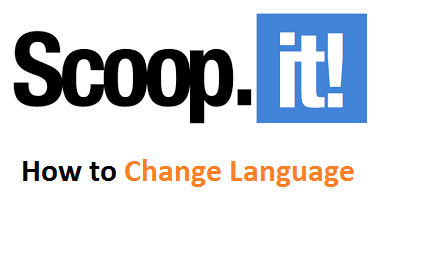 How to Change ScoopIt Topic Language