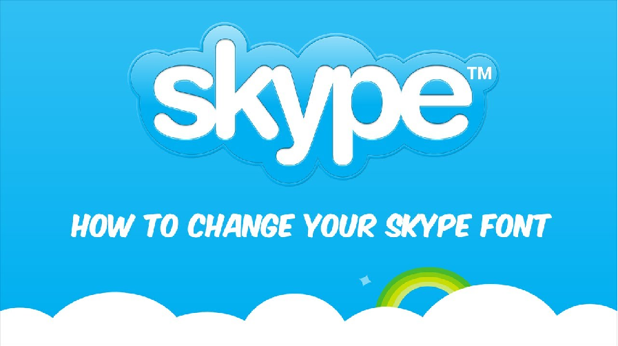 How to change Font in Skype | Skype Font Change