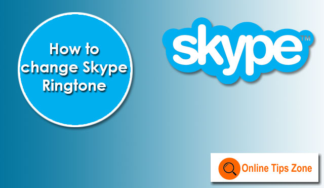 How to Change Skype Ringtone