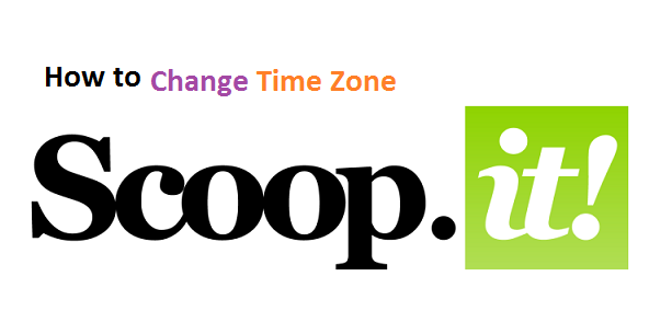 How to change Scoop It Time Zone