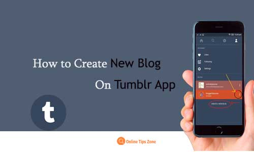 How to Create New Blog on Tumblr