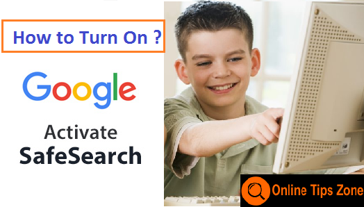 How to Turn On Google Safe Search