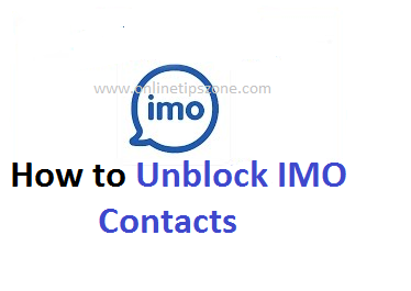 How to Unblock IMO Contacts